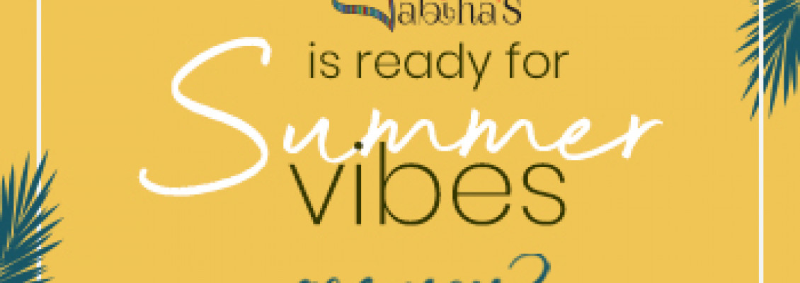 Let Loose This Summer And Chase The Sun With Sabiha's Summer Vibes!